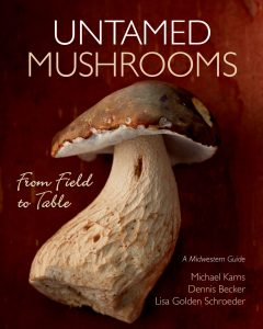 Cover of Untamed Mushroom Book, from farm to table