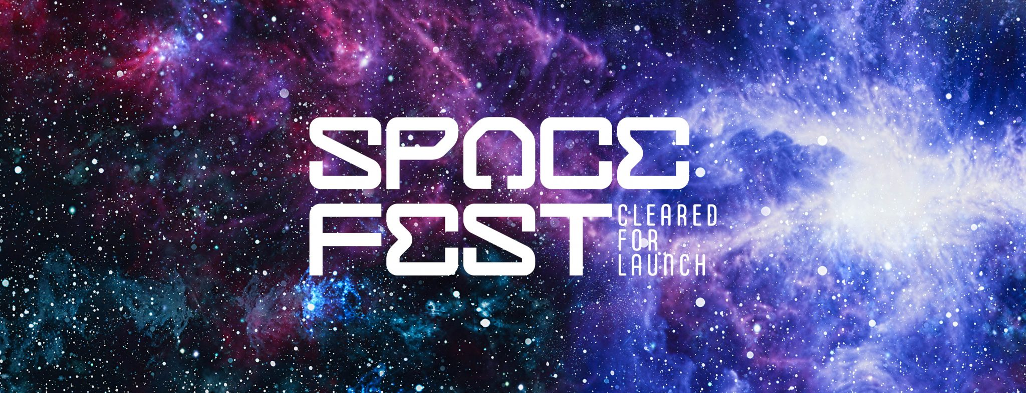 """Space Fest: Cleared for Launch"" on a galaxy background"