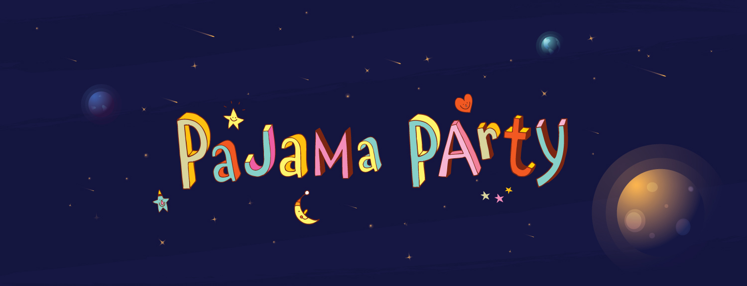 Pajama Party text on a space-themed background