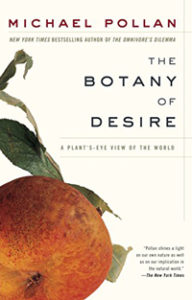 "Cover of Michael Pollan's ""Botany of Desire"""