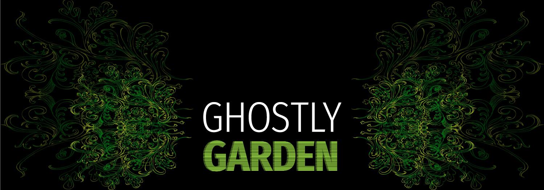 Ghostly Garden