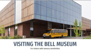 Visiting the Bell Museum, a guide for visitors with sensory sensitivities